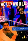 Robert McAtee: Holly Would If She Could