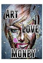 Art, Love & Money