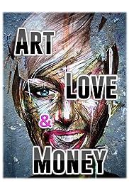Art, Love & Money Poster