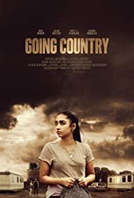 Going Country Poster - Movie Forum, Cast, Reviews