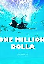 One Million Dolla