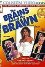 The Brains Behind the Brawn