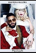 Madonna + Maluma: Medellín