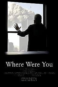 Where Were You (2019)