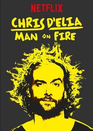 Where to stream Chris D'Elia: Man on Fire