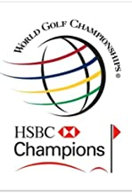 HSBC Champions WGC Official Film
