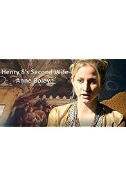 Henry VIII's 2nd wife - Anne Boleyn