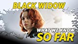 What We Know About 'Black Widow' ... So Far