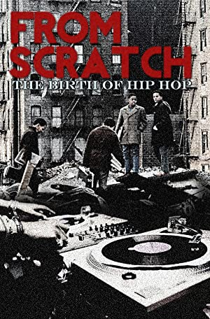 From Scratch: The Birth of Hip Hop
