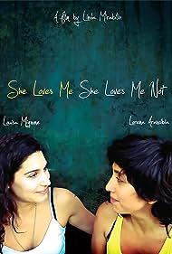 She Loves Me, She Loves Me Not (2010)
