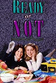 Ready or Not (1993) Poster - TV Show Forum, Cast, Reviews