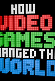 How Video Games Changed the World Poster