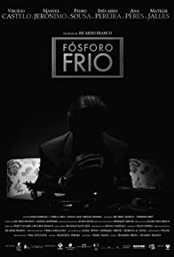 Primary photo for Fósforo Frio