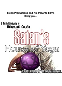 Satan's House of Yoga movie download in hd