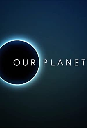 Our Planet Season 1 Episode 5