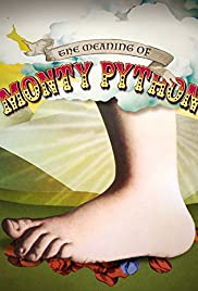 The Meaning of Monty Python (2013) Poster - Movie Forum, Cast, Reviews