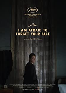 I Am Afraid to Forget Your Face (2020)