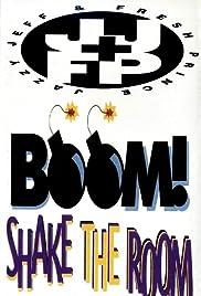 DJ Jazzy Jeff & the Fresh Prince: Boom! Shake the Room Poster