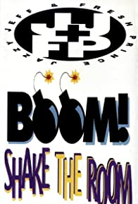 Primary photo for DJ Jazzy Jeff & the Fresh Prince: Boom! Shake the Room