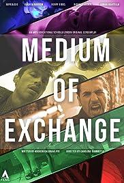 Medium of Exchange Poster