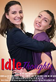 Idle Thoughts (2018) 1080p