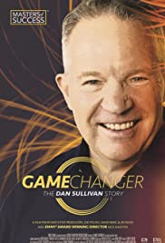 Game Changer: The Dan Sullivan Story