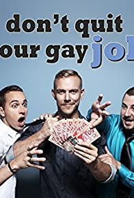Primary photo for Don't Quit Your Gay Job