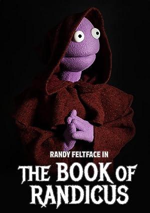 Where to stream Randy Feltface: The Book of Randicus
