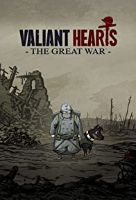 Primary photo for Valiant Hearts: The Great War