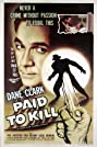 Paid to Kill (1954) Poster