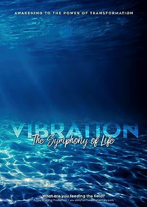 Vibration: The Symphony of Life