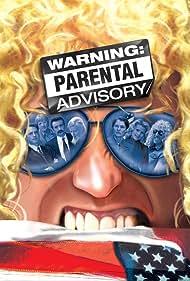 Warning: Parental Advisory (2002)