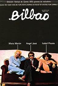 Bilbao (1981) Poster - Movie Forum, Cast, Reviews