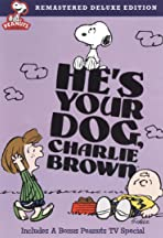He's Your Dog, Charlie Brown