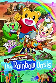 Shimajiro and the Rainbow Oasis Poster