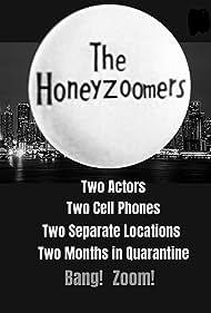 The Honeyzoomers (2020)