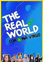 The Real World: Corona Virus
