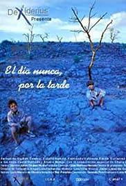 ##SITE## DOWNLOAD El día nunca, por la tarde () ONLINE PUTLOCKER FREE
