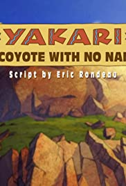 A Coyote with No Name Poster