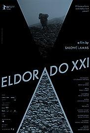 Eldorado XXI Poster