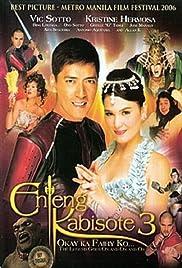Enteng Kabisote 3: Okay ka fairy ko... The legend goes on and on and on Poster