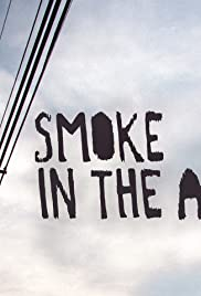 Smoke in the Air Poster