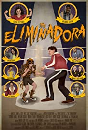 The Eliminadora Poster