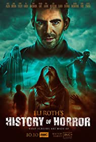 Eli Roth in History of Horror (2018)