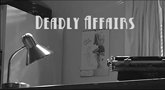 Deadly Affairs full movie free download