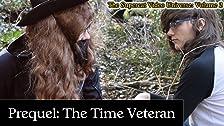 Prequel: The Time Veteran