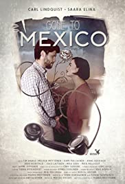Gone to Mexico Poster