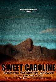 Sweet Caroline Poster
