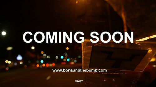 Boris and the Bomb Teaser Trailer