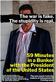 Primary photo for 59 Minutes in a Bunker with the President of the United States